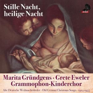 Stille Nacht, Heilige Nacht (Old German Christmas Songs 1924 - 1937)