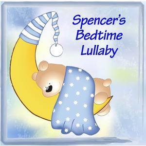 Spencer's Bedtime Lullaby