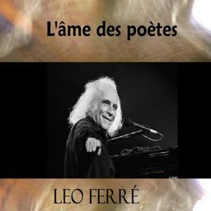 Léo Ferré (L'âme du poète)