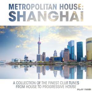 Metropolitan House: Shanghai