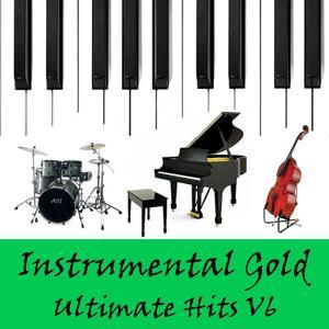 Instrumental Gold: Ultimate Hits, Vol. 6
