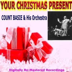 Your Christmas Present - Count Basie & His Orchestra