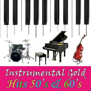 Instrumental Gold: Hits 50's & 60's