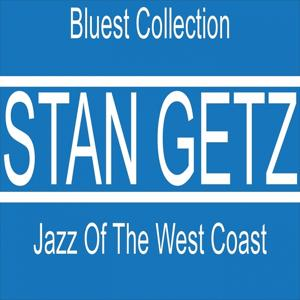 Jazz of the West Coast (Bluest Collection)