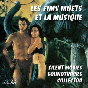 Les films muets et la musique (Silent Movies Soundtracks Collector)