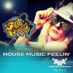 House Music Feelin'