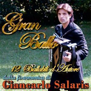 Gran ballo (12 ballabili d'autore dalla fisarmonica di Giancarlo Salaris)