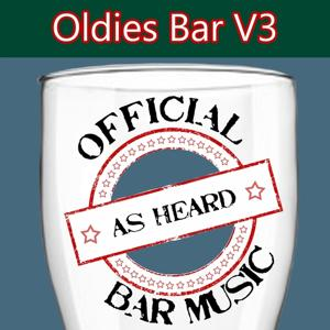Official Bar Music: Oldies, Vol. 3