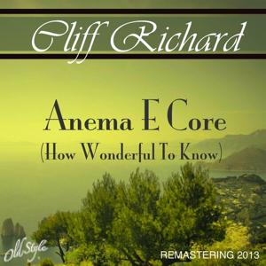 Anema e Core, How Wonderful To Know (Remastered)