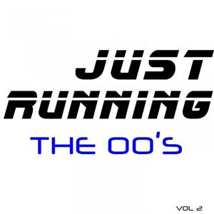 Just Running - The 00's, Vol. 2