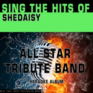 Sing the Hits of Shedaisy