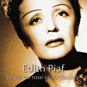 La vie en rose - 100 Classics