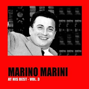 Marino Marini at His Best, Vol. 3