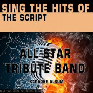 Sing the Hits of the Script