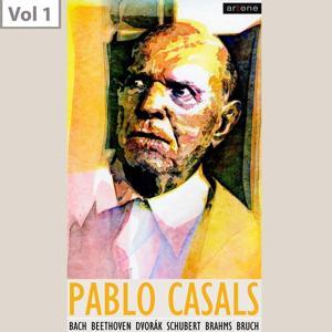 Pablo Casals, Vol. 1
