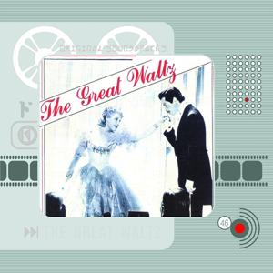 The Great Waltz (Original Motion Picture Soundtrack)