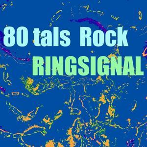 80 tals rock ringsignal