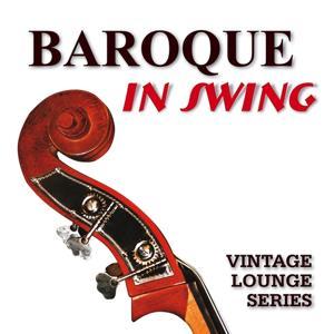 Baroque in Swing (Vintage Lounge Series - 1970s)
