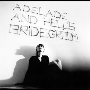 Adelaide and Hells Bridegroom