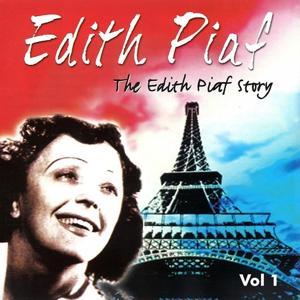 The Edith Piaf Story, Vol. 1