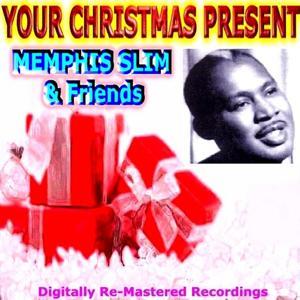 Your Christmas Present - Memphis Slim & Friends