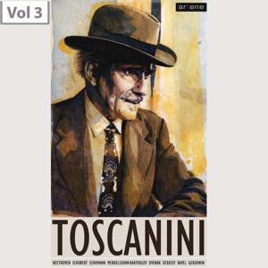 Arturo Toscanini, Vol. 3