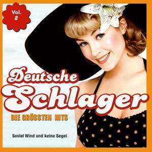 Deutsche Schlager - Die grössten Hits, Vol. 2