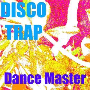 Disco Trap