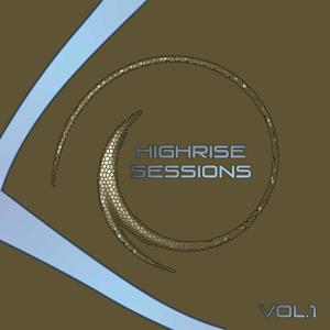 Highrise Sessions, Vol. 1