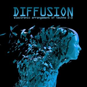 Diffusion 2.0 - Electronic Arrangement of Techno