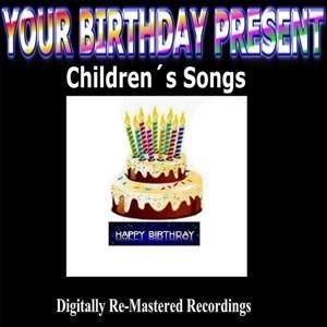 Your Birthday Present - Children's Songs