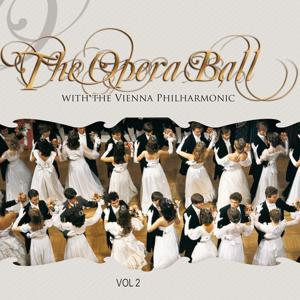 The Opera Ball with the Wiener Philharmoniker, Vol. 2