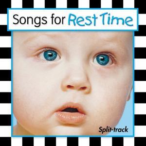 Songs For Rest Time (Split Track)