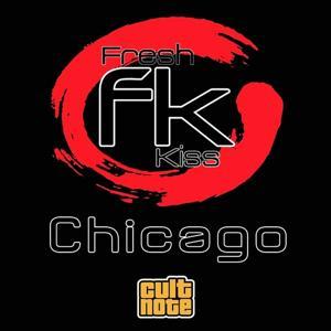 Fresh Kiss: Chicago