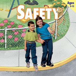 Safety (Ages 5-12)
