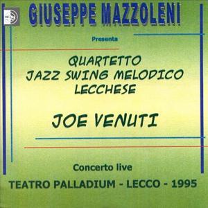 Tributo a Joe Venuti (Live al Teatro Palladium di Lecco, 1995)