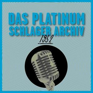 Das Platinum Schlager Archiv 1952
