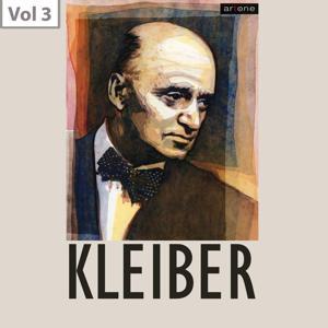 Erich Kleiber, Vol. 3