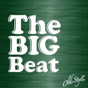 The Big Beat (Favorite Songs of the 30's and 40's)
