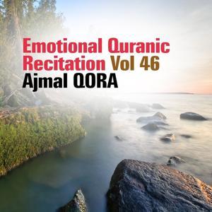 Emotional Quranic Recitation, Vol. 46 (Quran - Coran - Islam)
