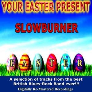 Your Easter Present - Slowburner