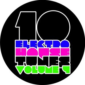 10 Electro House Tunes, Vol. 4