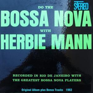 Do the Bossa Nova (Original Album Plus Bonus Tracks 1962)