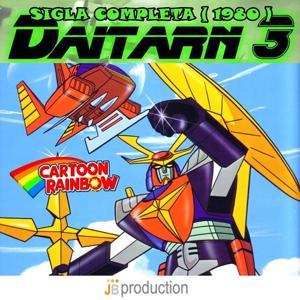 Daitarn 3 (Sigla completa 1980)