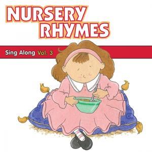 Nursery Rhymes Sing Along, Vol. 3
