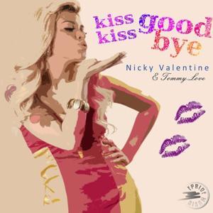 Kiss Kiss Goodbye (Part 2)