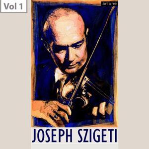 Joseph Szigeti, Vol. 1