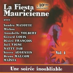 La Fiesta Mauricienne - 10e anniversaire, vol. 1 (Un soirée inoubliable)