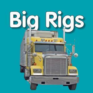 My First Playlist: Big Rigs