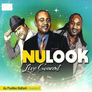 Nu-Look Live Concert au Pavillon Baltard, vol. 2 (Live)